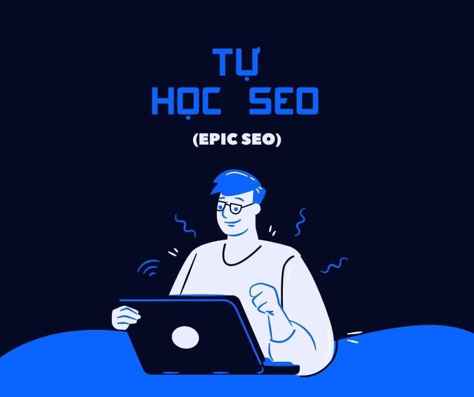 tu hoc seo by epicseo